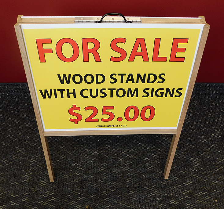For Sale Wood Stands With Custom Signs $25 at Impact Printing St. Paul MN.