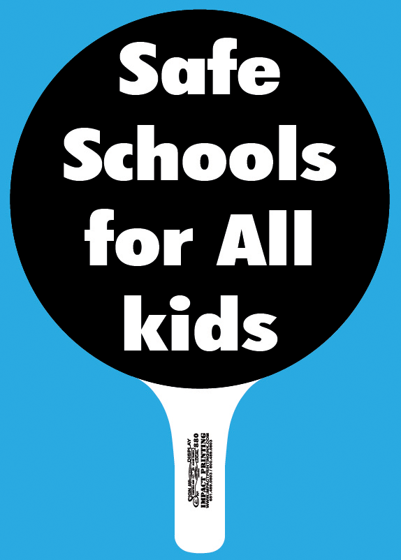 Safe Schools For All Kids hand held rally sign for sale Impact Printing St. Paul, MN.